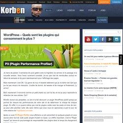 Wordpress - Quels sont les plugins qui consomment le plus ? « Korben Korben