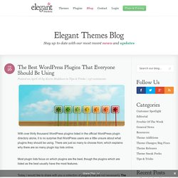 The Best WordPress Plugins That Everyone Should Be Using
