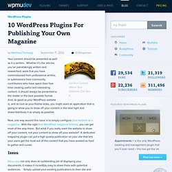 10 WordPress Plugins And Tools To Publish Your Own Online Magazine