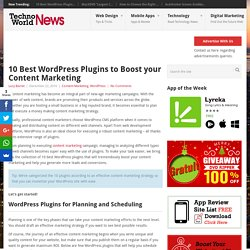 10 Best WordPress Plugins to Boost your Content Marketing