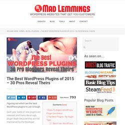The Best WordPress Plugins of 2015 – 30 Pros Reveal Theirs
