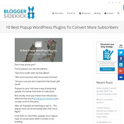 10 Best Popup WordPress Plugins To Convert More Subscribers