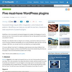 Five must-have WordPress plugins