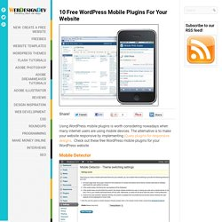 10 Free WordPress Mobile Plugins For Your Website