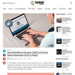 Best WordPress Plugins 2020 To Create Better Websites (Free & Paid)