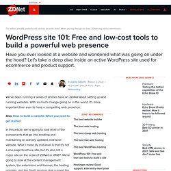 WordPress site 101: Free and low-cost tools to build a powerful web presence