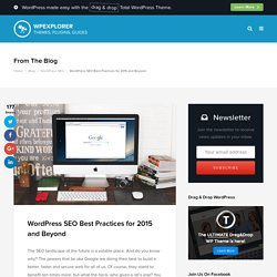 WordPress SEO Best Practices for 2015 and Beyond