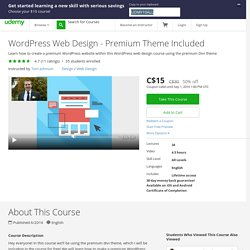 WordPress Web Design - Premium Theme Included