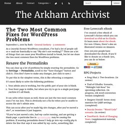 The Two Most Common Fixes for WordPress Problems — The Arkham Archivist