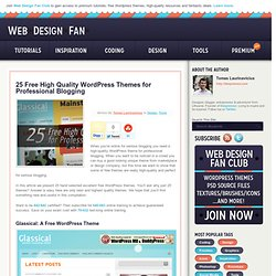 25 Free High Quality WordPress Themes for Professional Blogging