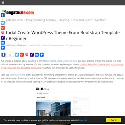 Tutorial Create WordPress Theme From Bootstrap Template For Beginner