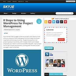 8 Steps to Using WordPress for Project Management