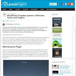 WordPress Projekte planen: Hilfreiche Tools und Plugins