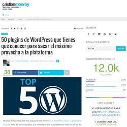 50 plugins de WordPress que tienes que conocer para sacar el máximo provecho a la plataforma – Cristian Monroy