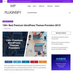 100+ Best Premium WordPress Themes Providers 2019 - WP Pluginsify