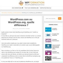 WordPress.com ou WordPress.org ? Quelle est la différence ?