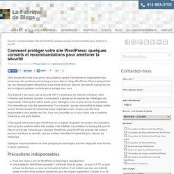 Comment protéger votre site WordPress: quelques conseils et recommandations pour améliorer la sécurité