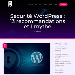 Sécurité Wordpress : 13recommandations et1mythe