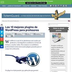 Los 10 mejores plugins de Wordpress para tu blog de aula