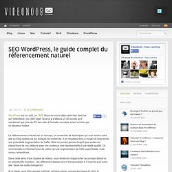 SEO Wordpress, le guide complet du réferencement naturel