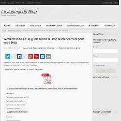 Wordpress SEO : le guide ultime du bon référencement pour votre blog