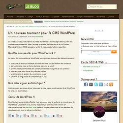 Un nouveau tournant pour le CMS WordPress