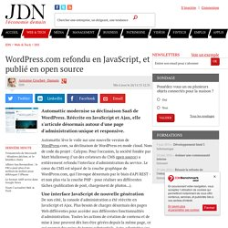 WordPress.com refondu en JavaScript, et publié en open source