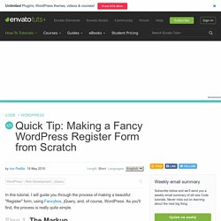 Quick Tip: Making a Fancy WordPress Register Form from Scratch
