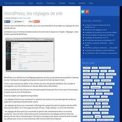 Wordpress, les réglages de site