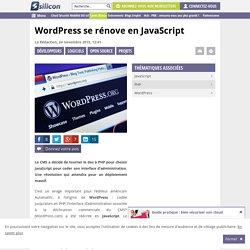 Wordpress se rénove en JavaScript
