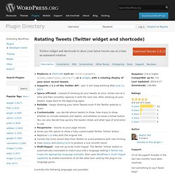 Rotating Tweets (Twitter widget and shortcode)