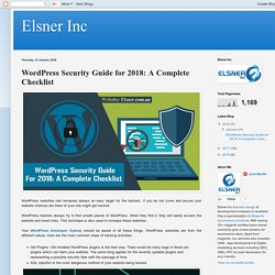 Elsner Inc: WordPress Security Guide for 2018: A Complete Checklist