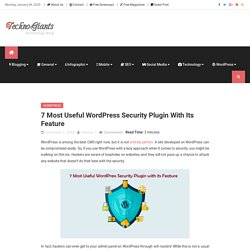7 Most Useful WordPress Security Plugin with its Feature
