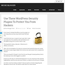 Use These WordPress Security Plugins To Protect You From Hackers