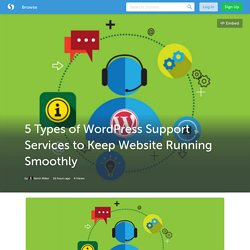 5 Types of WordPress Support Services to Keep Website Running Smoothly (with image) · kerinmiller