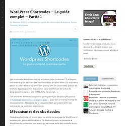 Wordpress Shortcodes - Le guide complet - Partie 1 - Kune.fr