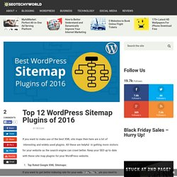 Top 12 WordPress Sitemap Plugins of 2016