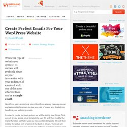 Create Perfect Emails For Your WordPress Website - Smashing WordPress