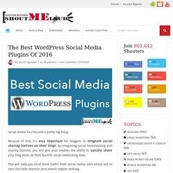 The Best WordPress Social Media Plugins Of 2016