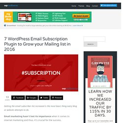7 WordPress Email Subscription Plugin to Grow your Mailing list
