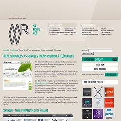 Thème Wordpress: 45 superbes thèmes premium à télécharger