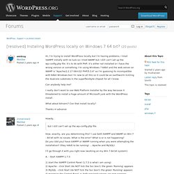 Support » Installing WordPress locally on Windows 7 64 bit?