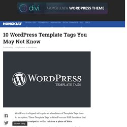 10 WordPress Template Tags You May Not Know