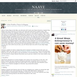10 Best WordPress Themes for Blogging - NAAYE