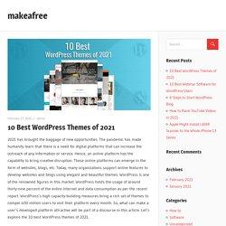 10 Best WordPress Themes of 2021 – makeafree