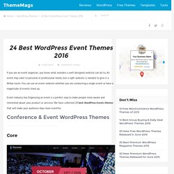24 Best WordPress Event Themes 2016 - ThemeMags