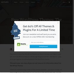 Why You Should Never Search For Free WordPress Themes in Google or Anywhere Else | WordPress News at WPMU.org