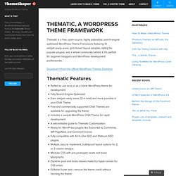 The Thematic Theme Framework | Just another WordPress weblog
