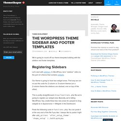 The WordPress Theme Sidebar and Footer Templates