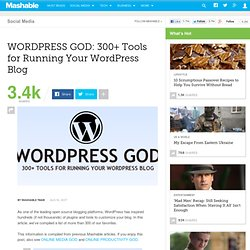 WORDPRESS GOD: 300+ Tools for Running Your WordPress Blog